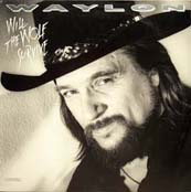<i>Will the Wolf Survive</i> 1986 album by Waylon Jennings