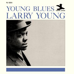 <i>Young Blues</i> album by Larry Young