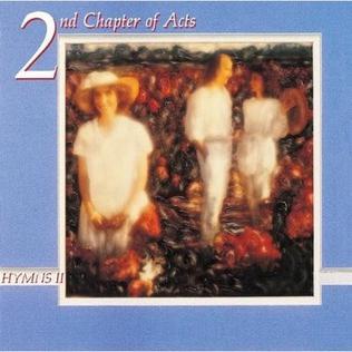 <i>Hymns II</i> (2nd Chapter of Acts album) 1988 studio album by 2nd Chapter of Acts