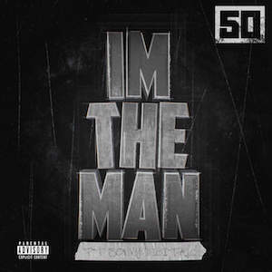 Im the Man (50 Cent song) 2015 single by 50 Cent