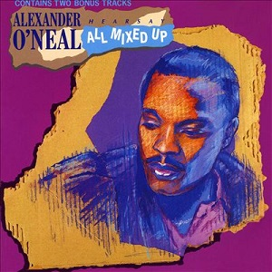 All Mixed Up Alexander O Neal Album Wikipedia