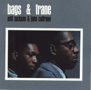 Milt Jackson John Coltrane - Bags & Trane