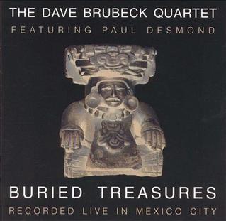 <i>Buried Treasures</i> (Dave Brubeck album) 1998 live album by Dave Brubeck
