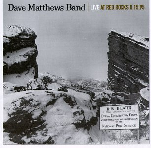 <i>Live at Red Rocks 8.15.95</i> 1997 live album by Dave Matthews Band