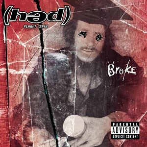 <i>Broke</i> (album) 2000 studio album by (həd) Planet Earth