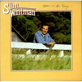 <i>Home on the Range</i> (album) 1977 studio album by Slim Whitman