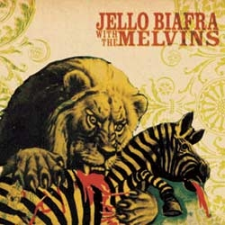 <i>Never Breathe What You Cant See</i> 2004 studio album by Jello Biafra with The Melvins