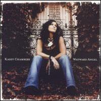 <i>Wayward Angel</i> 2004 studio album by Kasey Chambers