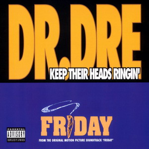 Keep Their Heads Ringin 1995 single by Dr. Dre