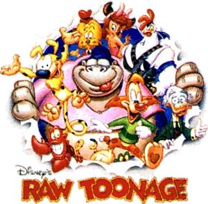 <i>Raw Toonage</i> Disney animated cartoon series