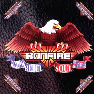 <i>Rebel Soul</i> (Bonfire album) album by Bonfire