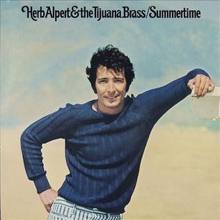 <i>Summertime</i> (Herb Alpert album) 1971 studio album by Herb Alpert and the Tijuana Brass