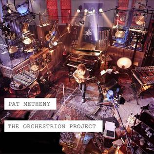 <i>The Orchestrion Project</i> 2013 live album by Pat Metheny