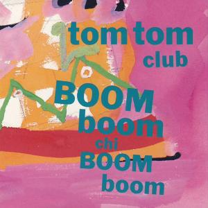 <i>Boom Boom Chi Boom Boom</i> 1988 studio album by Tom Tom Club