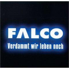 <i>Verdammt wir leben noch</i> 1999 studio album by Falco