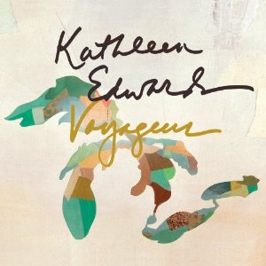 <i>Voyageur</i> (Kathleen Edwards album) 2012 studio album by Kathleen Edwards