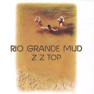 <i>Rio Grande Mud</i> 1972 studio album by ZZ Top