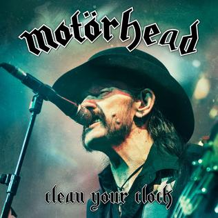 <i>Clean Your Clock</i> 2016 live album by Motörhead