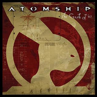 <i>The Crash of 47</i> 2004 studio album by Atomship