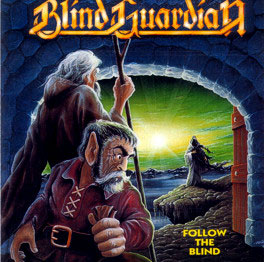 <i>Follow the Blind</i> 1989 studio album by Blind Guardian