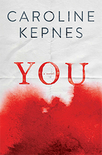 Book cover of Kepnes's 2014 novel