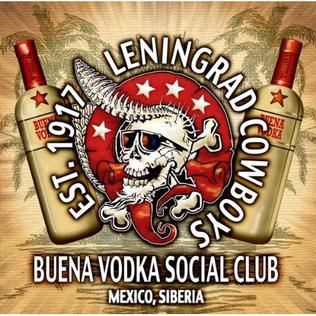 <i>Buena Vodka Social Club</i> 2011 studio album by Leningrad Cowboys
