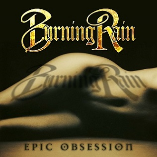 <i>Epic Obsession</i> 2013 studio album by Burning Rain