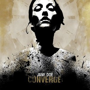 <i>Jane Doe</i> (album) 2001 studio album by Converge