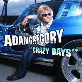 Crazy Days (song) single by Adam Gregory
