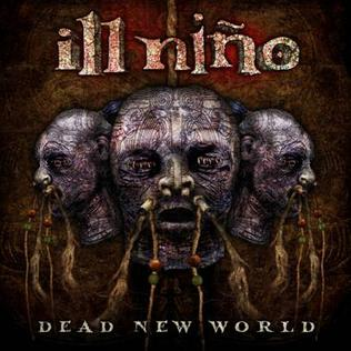 <i>Dead New World</i> 2010 studio album by Ill Niño