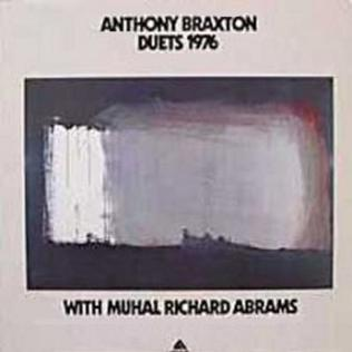 <i>Duets 1976</i> 1976 studio album by Anthony Braxton and Muhal Richard Abrams