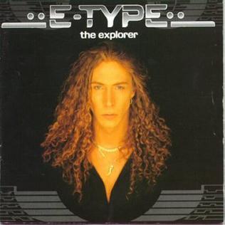 <i>The Explorer</i> (album) 1996 studio album by E-Type
