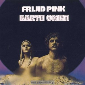 <i>Earth Omen</i> album by Frijid Pink