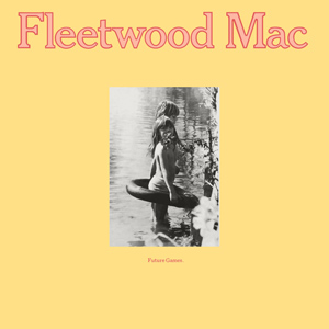 <i>Future Games</i> 1971 studio album by Fleetwood Mac