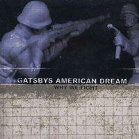 <i>Why We Fight</i> (album) 2002 studio album by Gatsbys American Dream