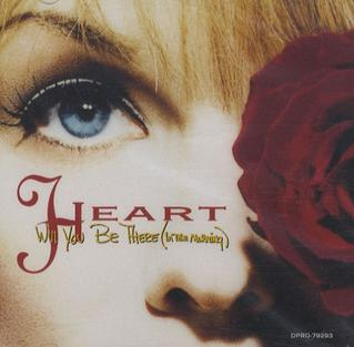 Will You Be There (In the Morning) 1993 single by Heart
