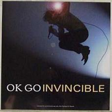 Invincible (OK Go song) fourth single by the Chicago based rock band OK Go
