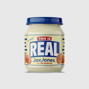 This Is Real 2019 song by Jax Jones and Ella Henderson