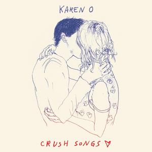 <i>Crush Songs</i> 2014 studio album by Karen O
