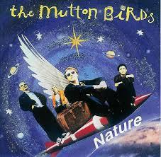 <i>Nature</i> (The Mutton Birds album) 1995 compilation album by The Mutton Birds