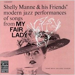 <i>My Fair Lady</i> (Shelly Manne album) 1956 studio album by Shelly Manne