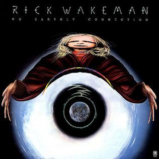 <i>No Earthly Connection</i> 1976 studio album by Rick Wakeman