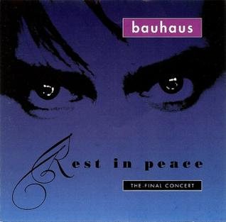 <i>Rest in Peace: The Final Concert</i> 1992 live album by Bauhaus