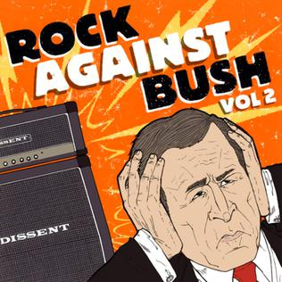 <i>Rock Against Bush, Vol. 2</i> compilation album