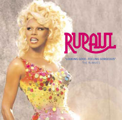 Looking Good, Feeling Gorgeous single by RuPaul