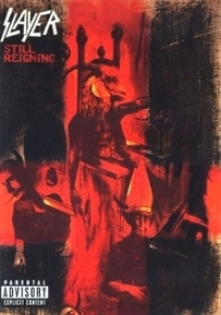 <i>Still Reigning</i> 2004 live album by the band Slayer