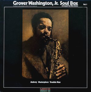 <i>Soul Box</i> 1973 studio album by Grover Washington Jr.