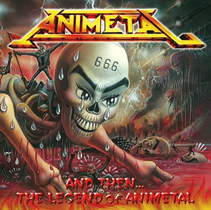 <i>And Then... The Legend of Animetal</i> 2011 compilation album by Animetal