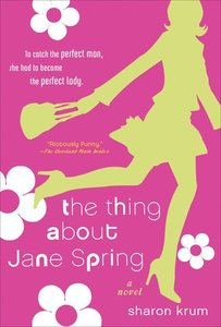 The Thing About Jane Spring.jpg