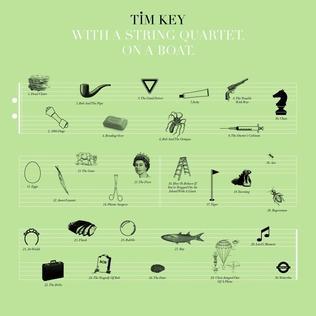 <i>Tim Key. With a String Quartet. On a Boat.</i> 2010 studio album by Tim Key